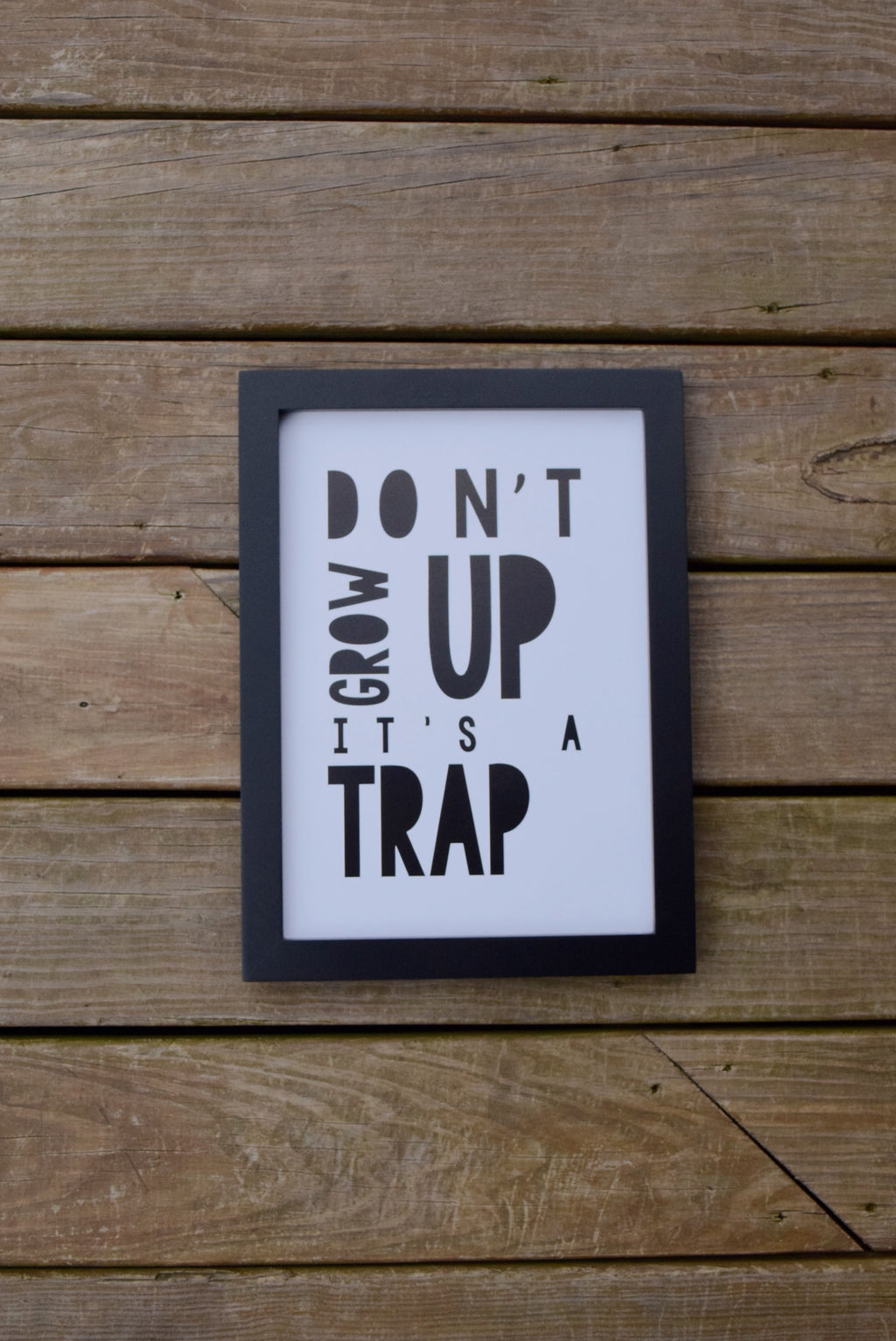 Don't Grow Up! Wall Art - Mint Pop Shop