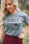 Girls Support Girls T-Shirt - Grey