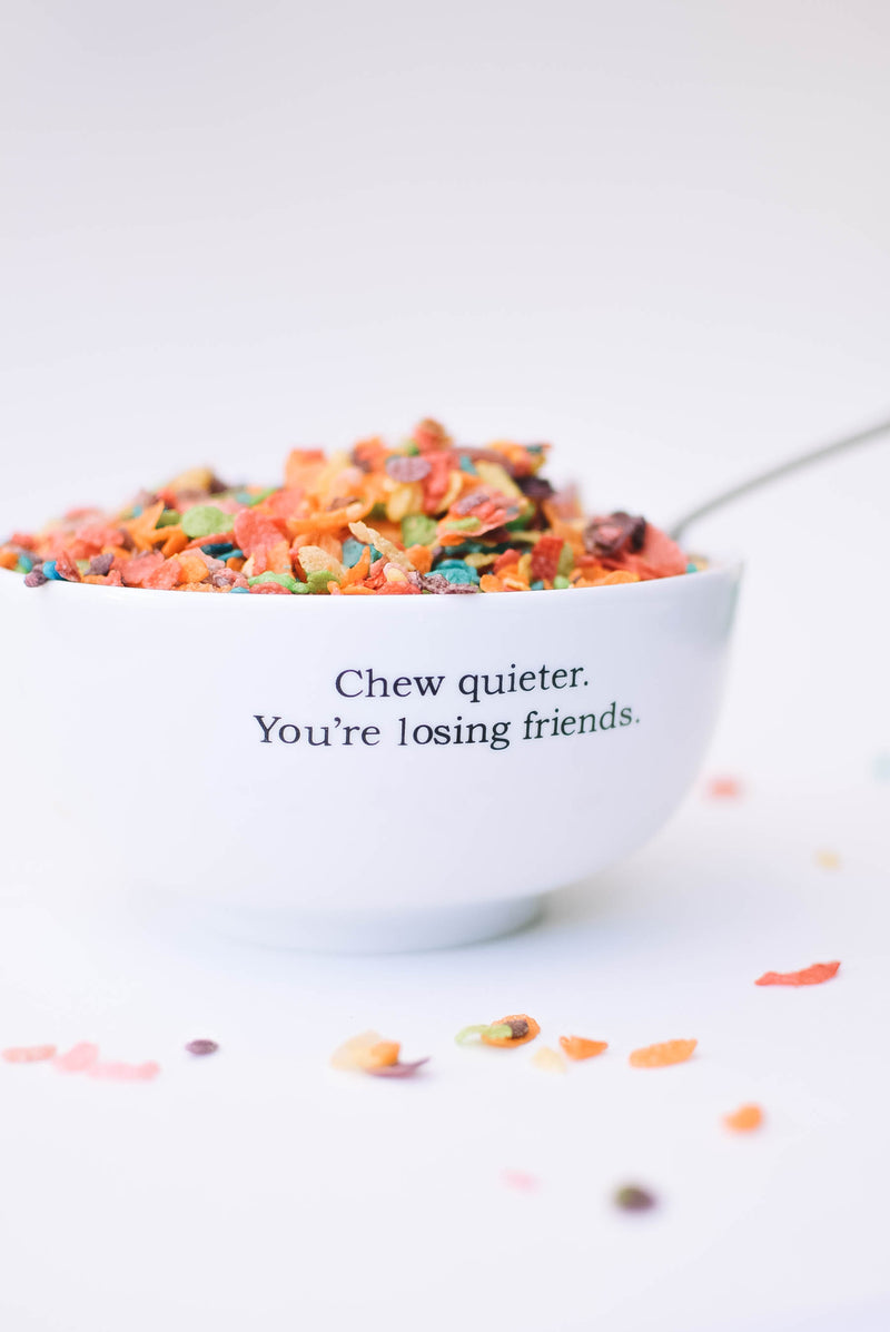 Chew Quieter - Ceramic Cereal Bowl - Mint Pop Shop