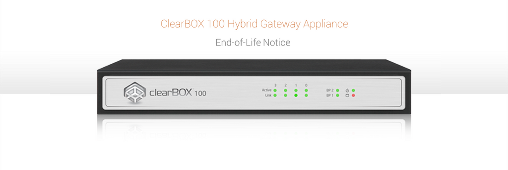 ClearBOX 100 Gen2 - End of Life Notice