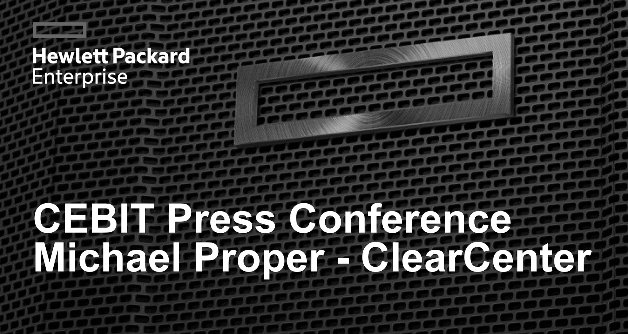 HPE and ClearCenter CEBIT 2018 Press Conference - ClearNODE Q&A