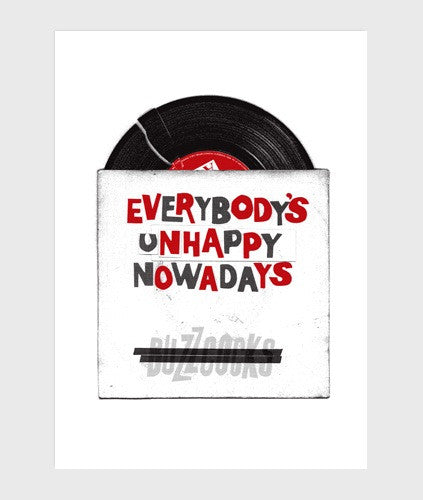 alt='Everybody's-Unhappy-Nowadays-Poster-mark-james-subject-to-change-the-northern-fells-clothing-company-Main'