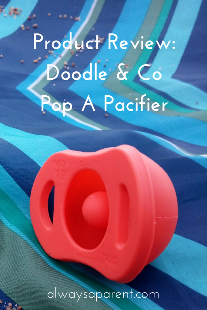 Product Review: Doddle & Co. The Pop A Cleaner Pacifier