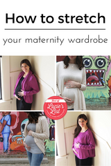 How to stretch your maternity wardrobe