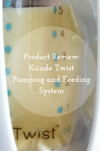 Product Review Kiinde Twist Pumping and Feeding System