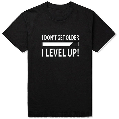 New I Don't Get Older I Level Up Funny Birthday Nerd Gamer T Shirt