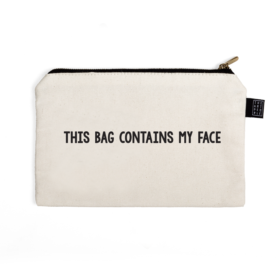 This Bag Contains my Face Canvas Pouch