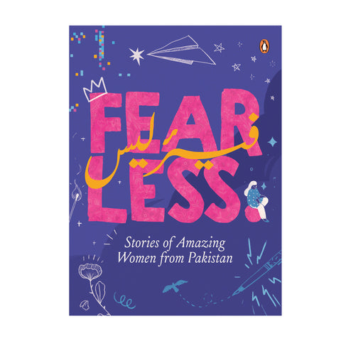 Fearless stories of amazing women from Pakistan