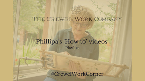 Phillipa Turnbull's Crewel Work 'How to' videos