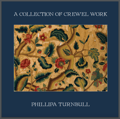 A Collection of Crewel Work - Exhibition Catalogue