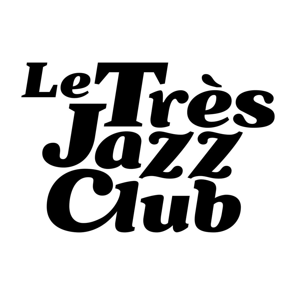 Label of the Month -  Le Très Jazz Club
