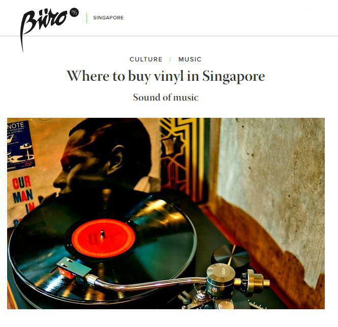 Buro 24/7: Where to find Vinyl in Singapore