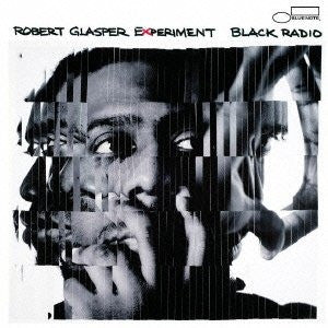 Album of the Month: Robert Glasper Experiment – Black Radio (2012)