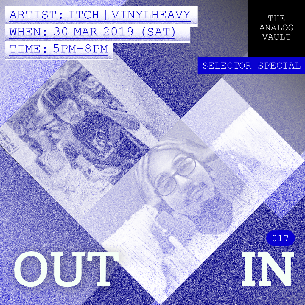 Outin 017 - Itch & Vinylheavy | Selector Special