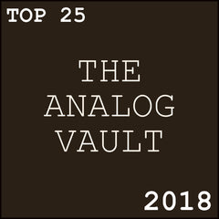 The Analog Vault Top 25 picks from 2018!
