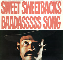 Blaxploitation Classic 'Sweet Sweetback's Baadasssss Song' Has Been Reissued On Vinyl