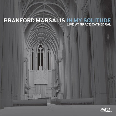 Branford Marsalis – In My Solitude: Live At Grace Cathedral | MOV Vinyl