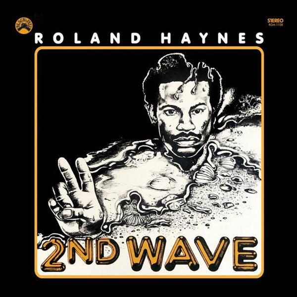 Roland Haynes ‎– 2nd Wave