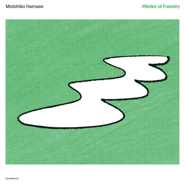 Motohiko Hamase ‎– #Notes Of Forestry