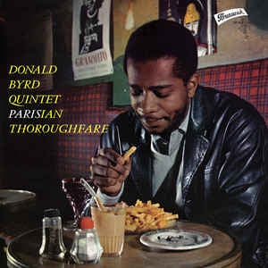 Donald Byrd - Parisian Thoroughfare