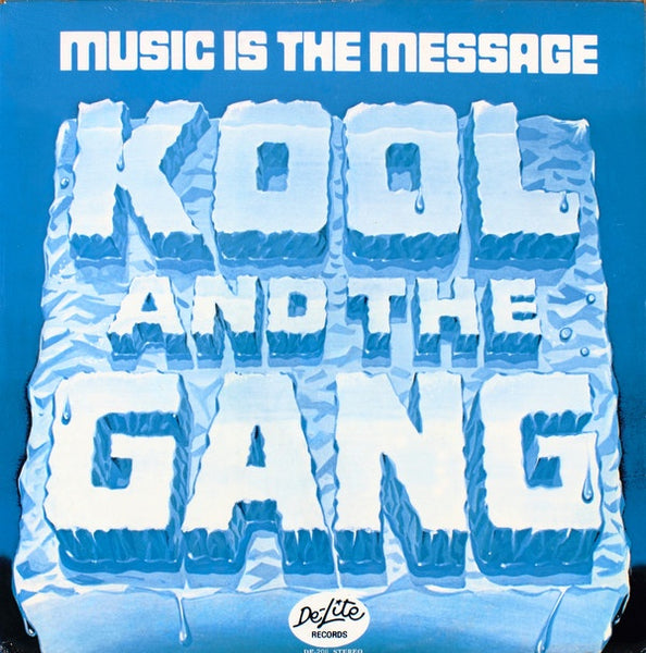 Kool And The Gang ‎– Music Is The Message