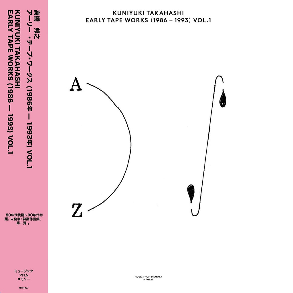Kuniyuki Takahashi - Early Tape Works (1986 - 1993) Vo. 1