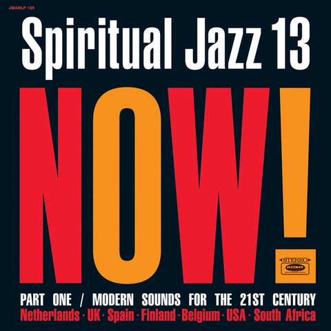 Various ‎– Spiritual Jazz 13: Now! Part One / Modern Sounds For The 21st Century