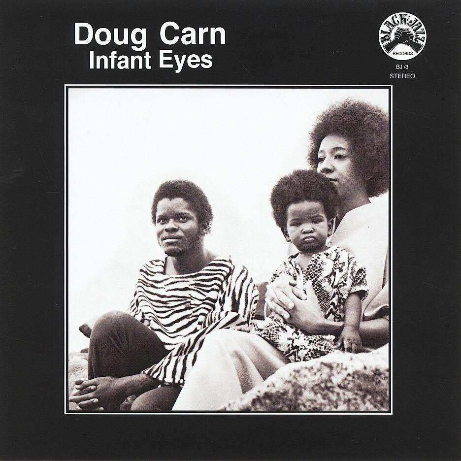 Doug Carn - Infant Eyes