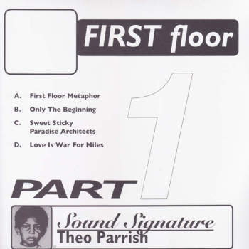 Theo Parrish – First Floor (Part 1) | Vinyl