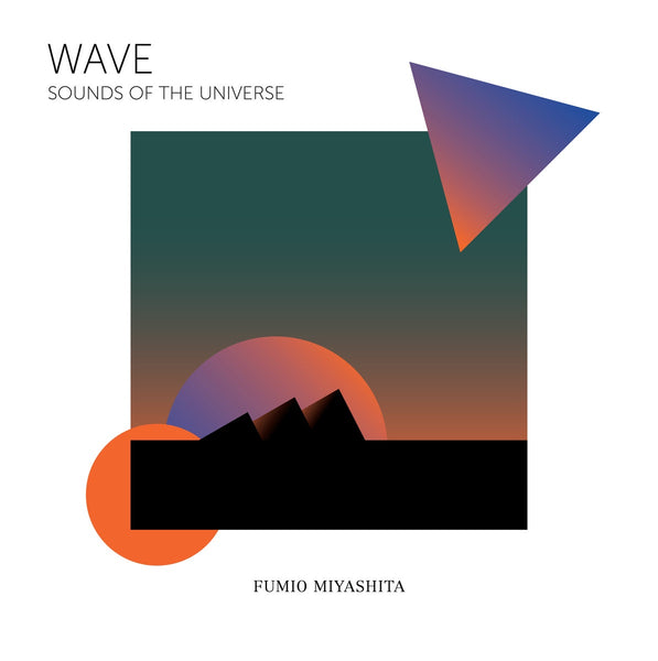 Fumio Miyashita ‎– Wave Sounds of the Universe