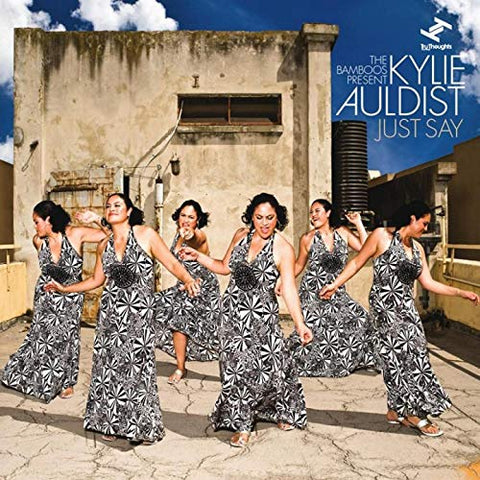 The Bamboos Present Kylie Auldist ‎– Just Say