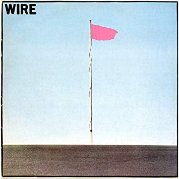 Wire ‎– Pink Flag