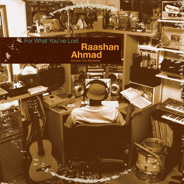 Raashan Ahmad ‎– For What You've Lost