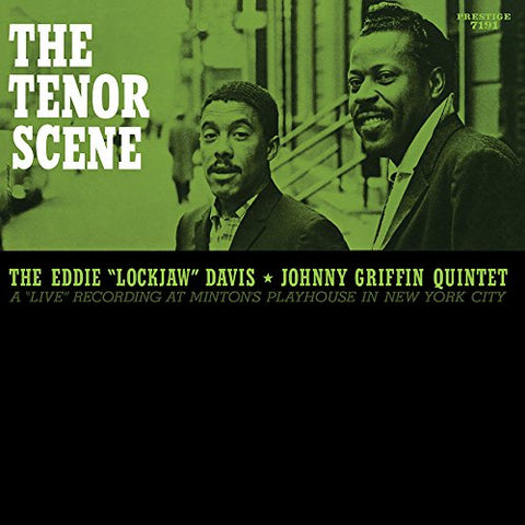 Eddie Lockjaw Davis / Johnny Griffin Quintet ‎– The Tenor Scene