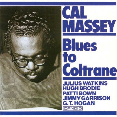 Cal Massey ‎– Blues To Coltrane