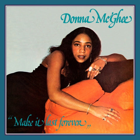 Donna McGhee - Make It Last Forever