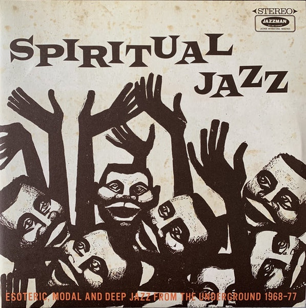 Various ‎– Spiritual Jazz - Esoteric, Modal And Deep Jazz From The Underground 1968-77