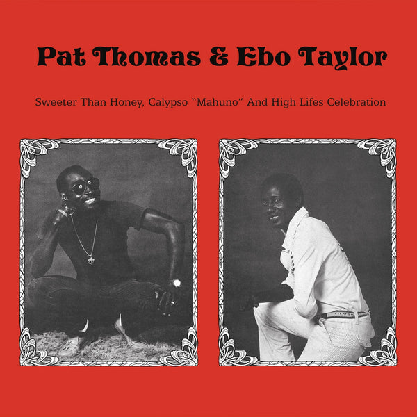 Pat Thomas & Ebo Taylor ‎– Sweeter Than Honey Calypso 'Mahuno