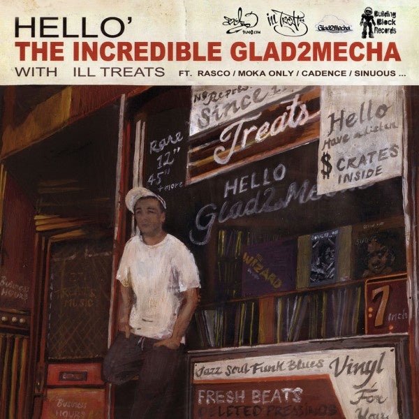 Glad2mecha & ILL Treats ‎– Hello'
