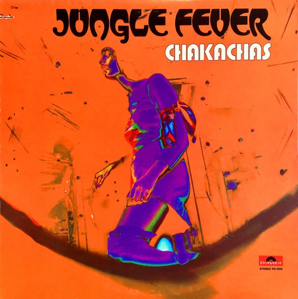 Chakachas ‎– Jungle Fever