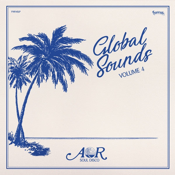 Various ‎– AOR Global Sounds 1977-1986 (Volume 4)