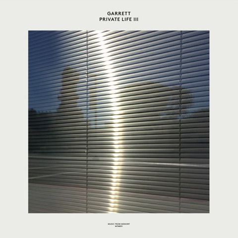 Garrett – Private Life III