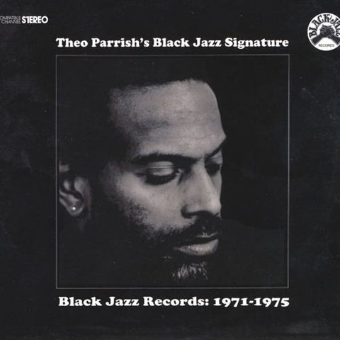 Theo Parrish - Theo Parrrish's Black Jazz Signature