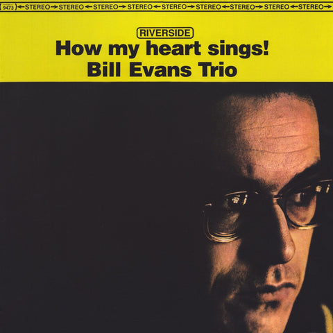 Bill Evans Trio ‎– How My Heart Sings!