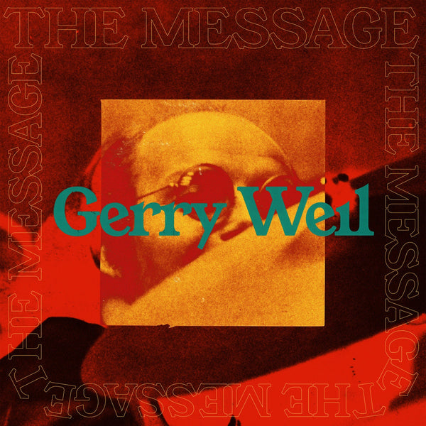 Gerry Weil ‎– The Message