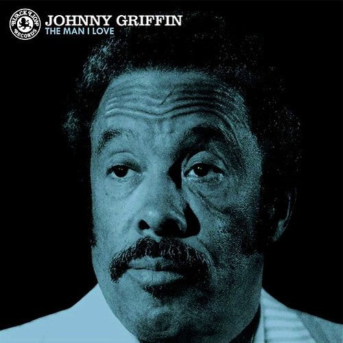 Johnny Griffin - The Man I Love | ORG Music