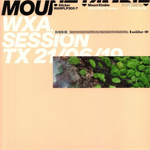 Mount Kimbie ‎– WXAXRXP Session