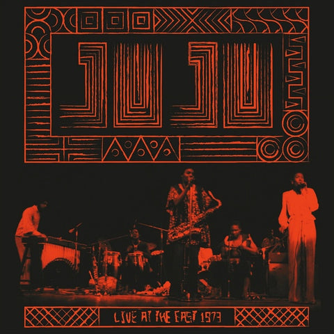Juju – Live At The East 1973