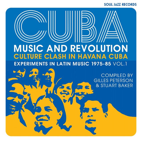 Various ‎– Cuba: Music And Revolution (Culture Clash In Havana Cuba: Experiments In Latin Music 1975-85 Vol. 1)