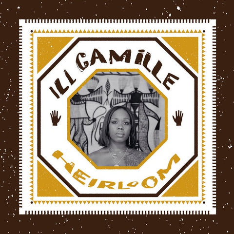 Ill Camille ‎– Heirloom